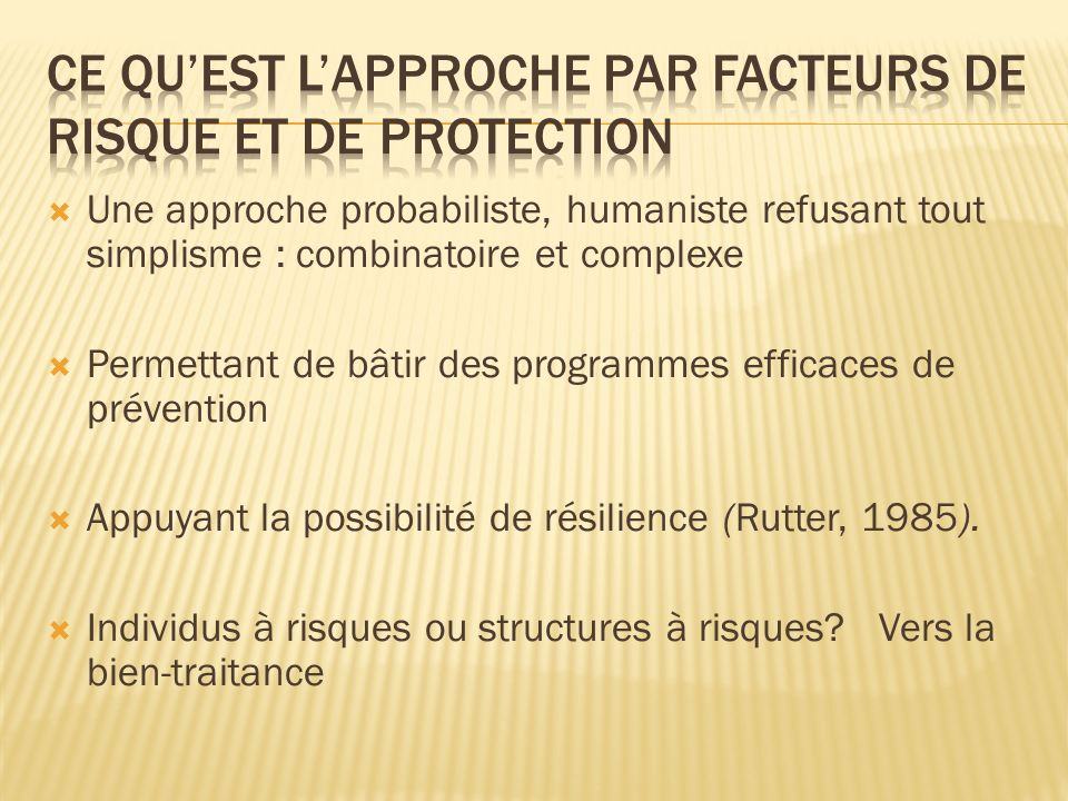 Ce qu'est l'approche par facteurs de risque et de protection