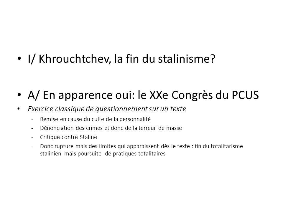 I/ Khrouchtchev, la fin du stalinisme