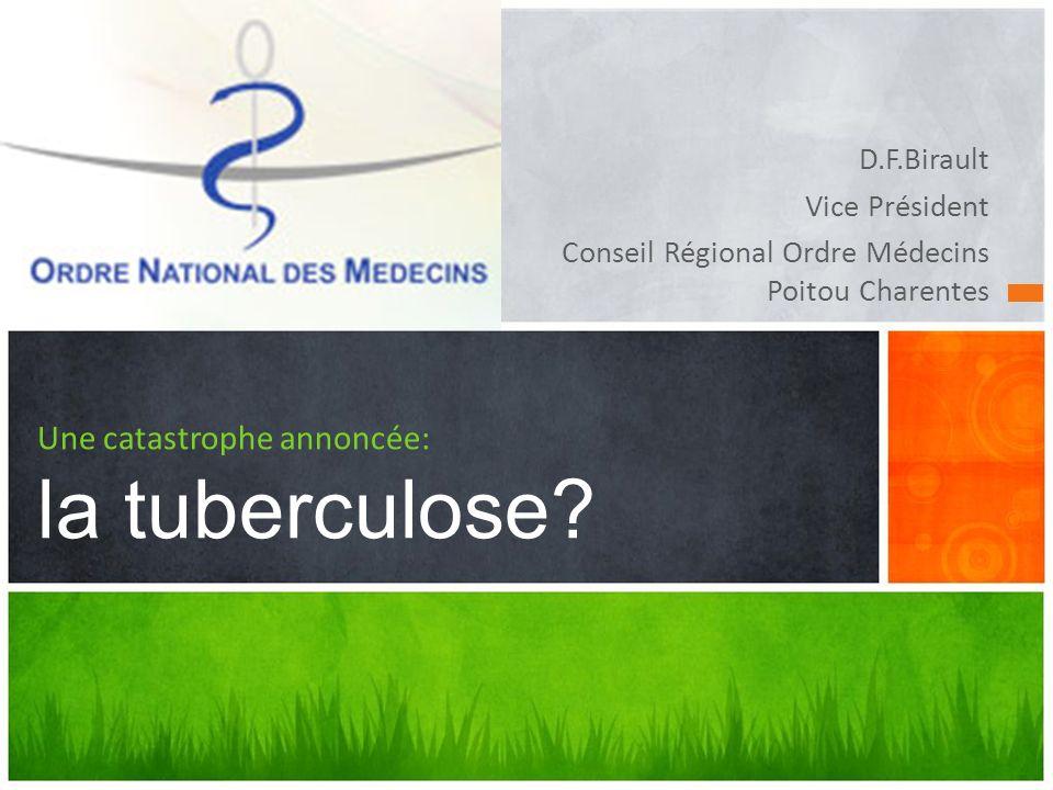 Une catastrophe annoncée: la tuberculose