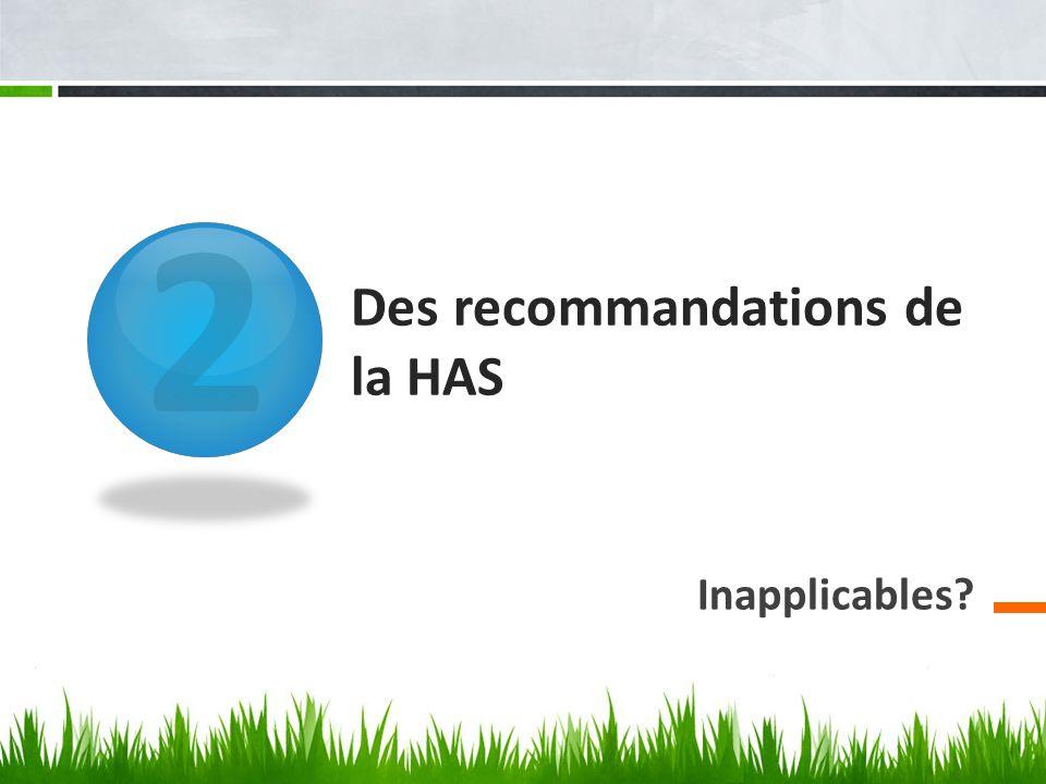 Des recommandations de la HAS