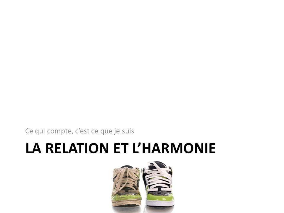 La relation et l'harmonie
