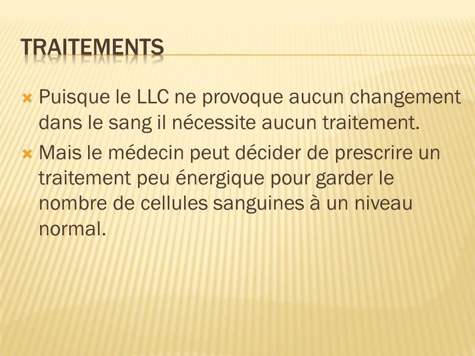 Traitements Puisque le LLC ne provoque aucun changement dans le sang il nécessite aucun traitement.