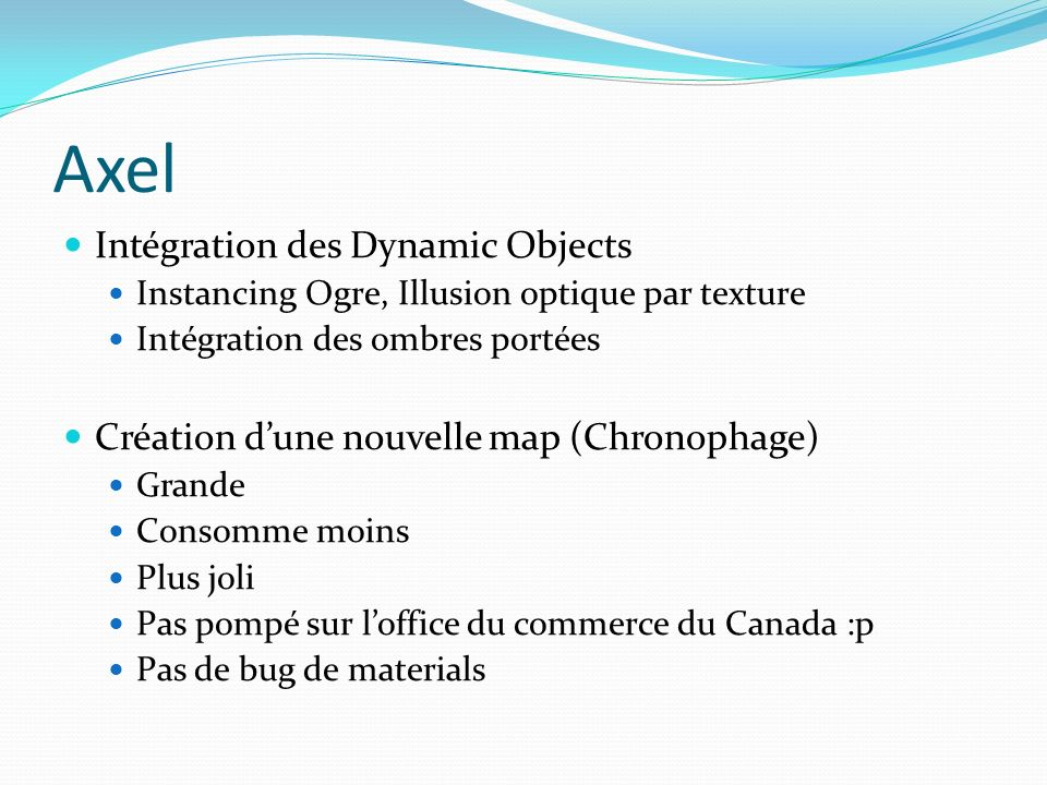 Axel Intégration des Dynamic Objects