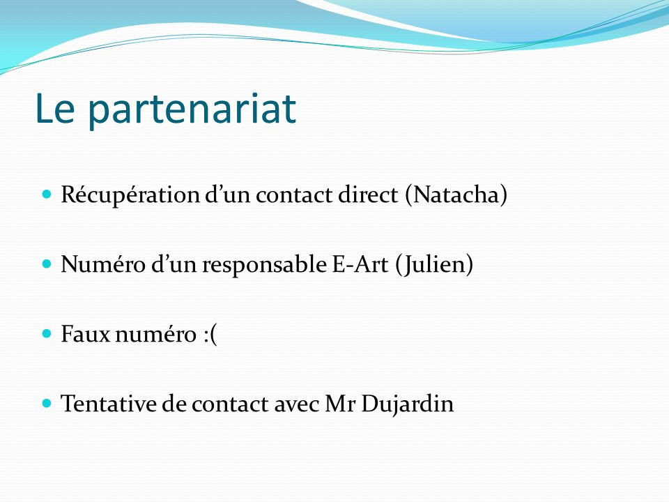 Le partenariat Récupération d'un contact direct (Natacha)