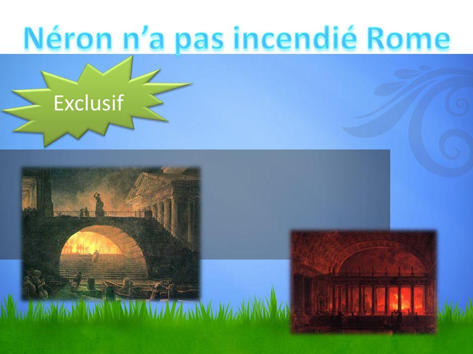 Néron n'a pas incendié Rome