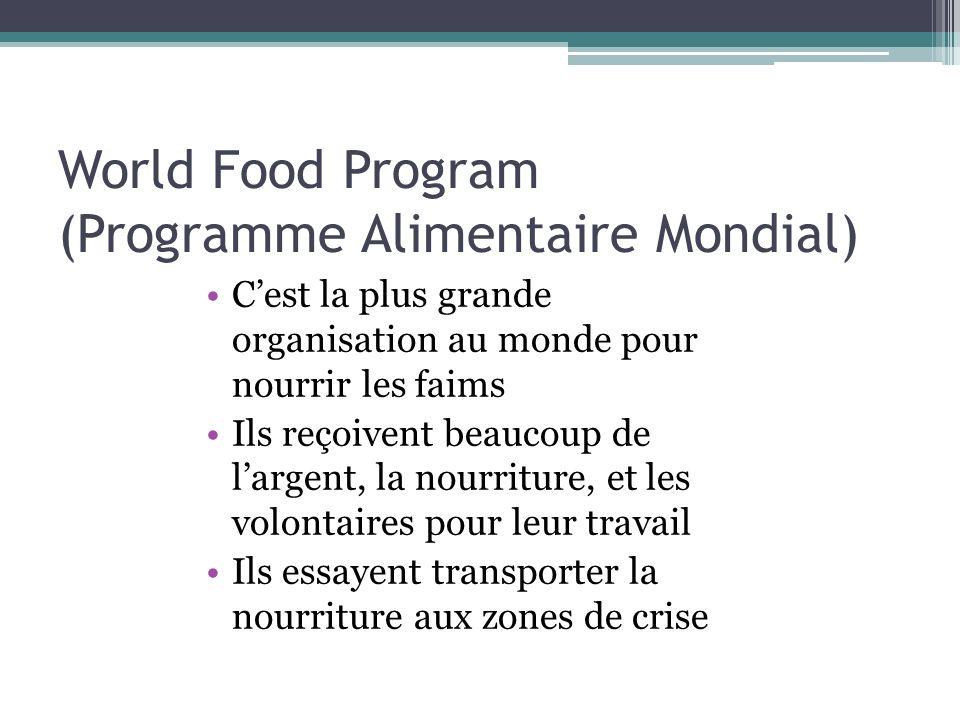 World Food Program (Programme Alimentaire Mondial)