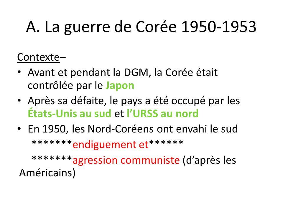 A. La guerre de Corée 1950-1953 Contexte–