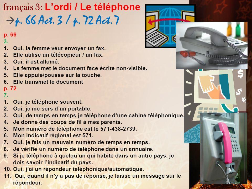français 3: L'ordi / Le téléphone p. 66 Act. 3 / p. 72 Act. 7