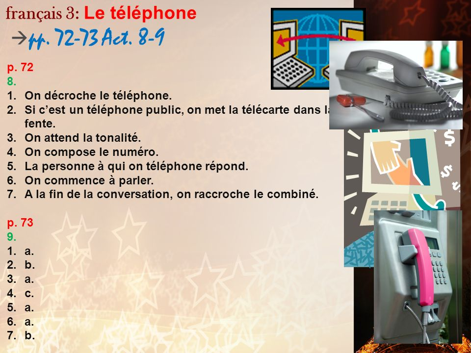 français 3: Le téléphone pp. 72-73 Act. 8-9