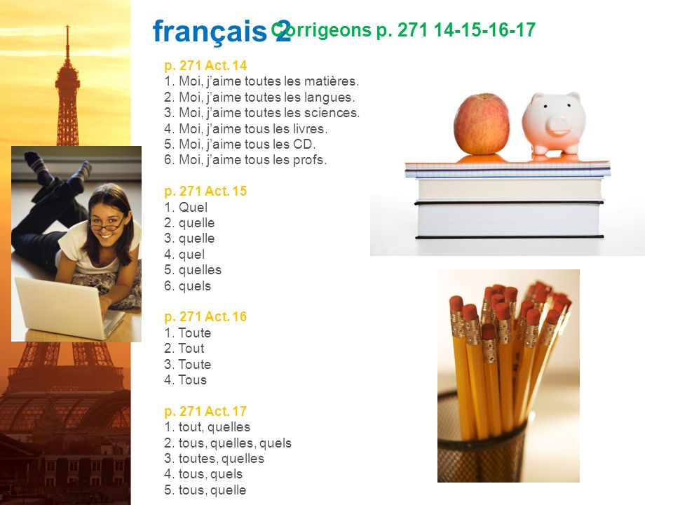 français 2 Corrigeons p. 271 14-15-16-17 p. 271 Act. 14