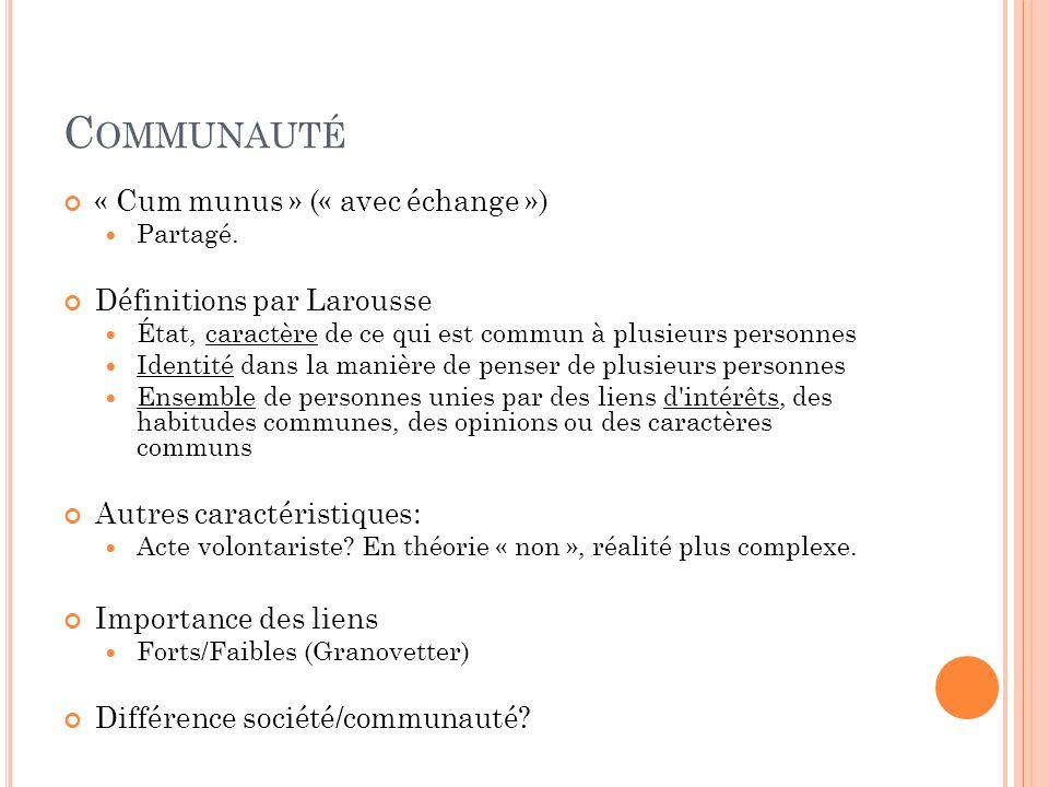Communauté « Cum munus » (« avec échange ») Définitions par Larousse