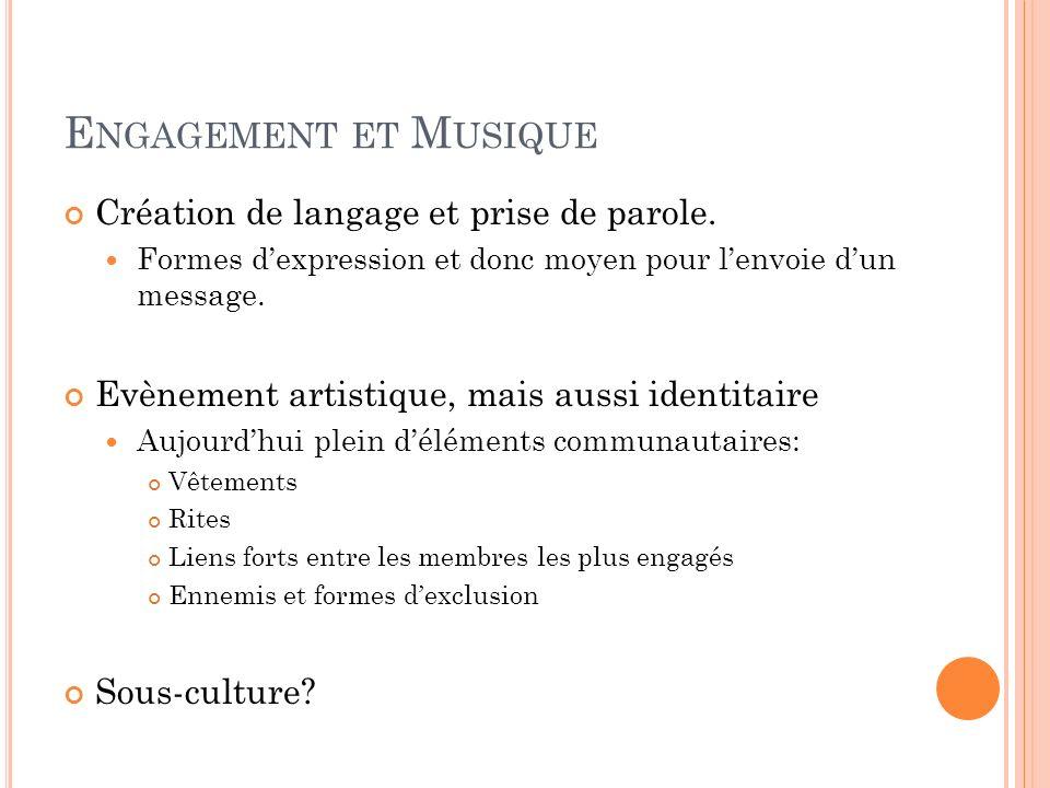 Engagement et Musique Création de langage et prise de parole.