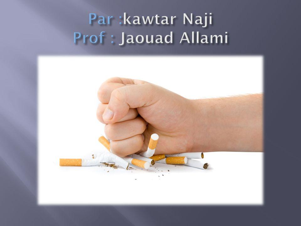 Par :kawtar Naji Prof : Jaouad Allami