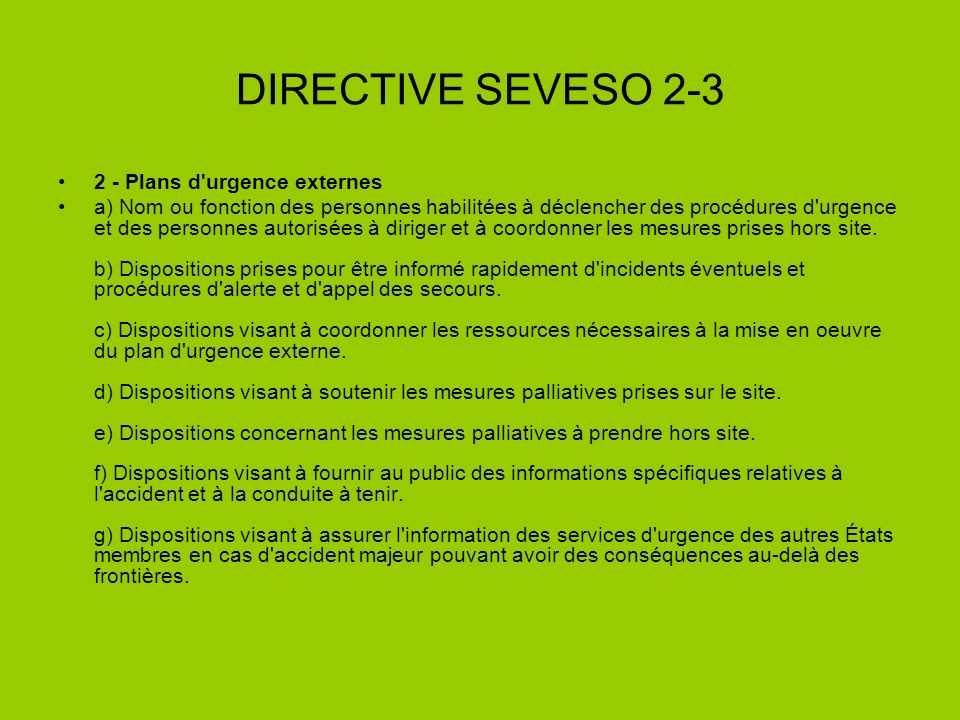 DIRECTIVE SEVESO 2-3 2 - Plans d urgence externes