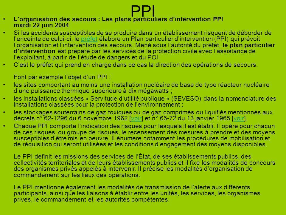 PPI L'organisation des secours : Les plans particuliers d'intervention PPI mardi 22 juin 2004.