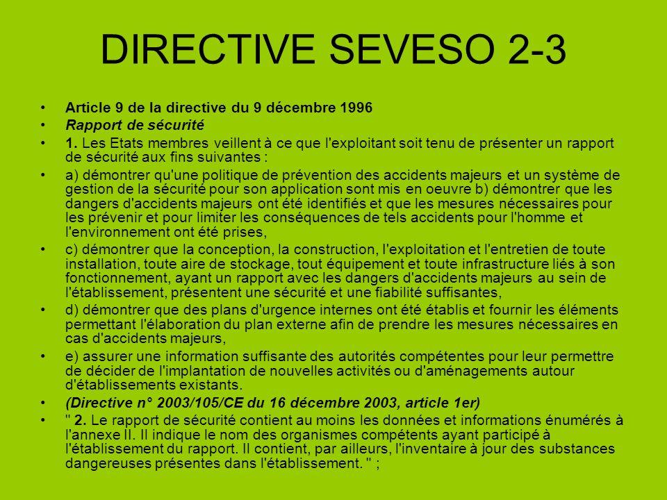 DIRECTIVE SEVESO 2-3 Article 9 de la directive du 9 décembre 1996