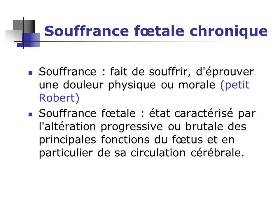 Souffrance fœtale chronique