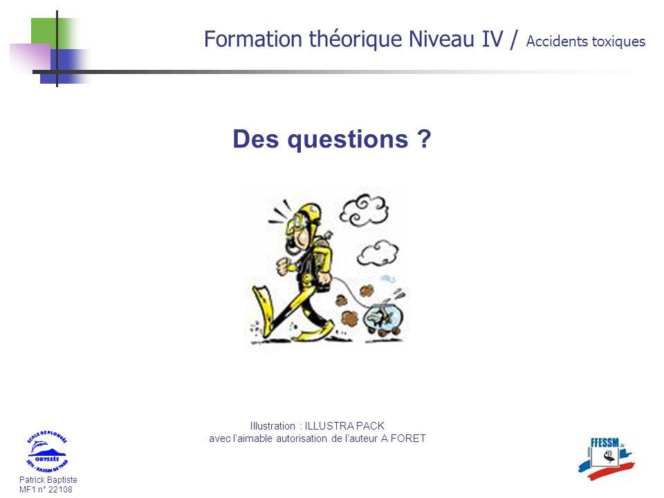 Des questions Formation théorique Niveau IV / Accidents toxiques