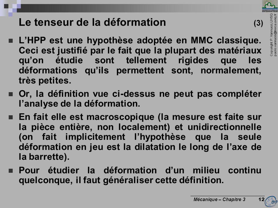Le tenseur de la déformation (3)