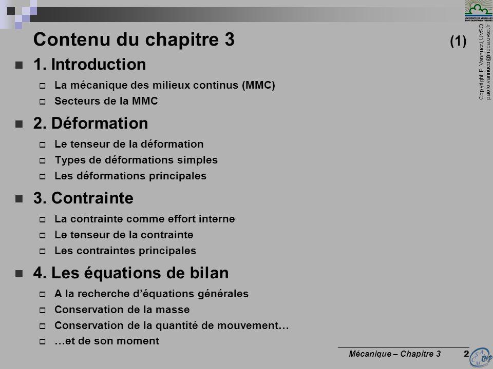 Contenu du chapitre 3 (1) 1. Introduction 2. Déformation 3. Contrainte