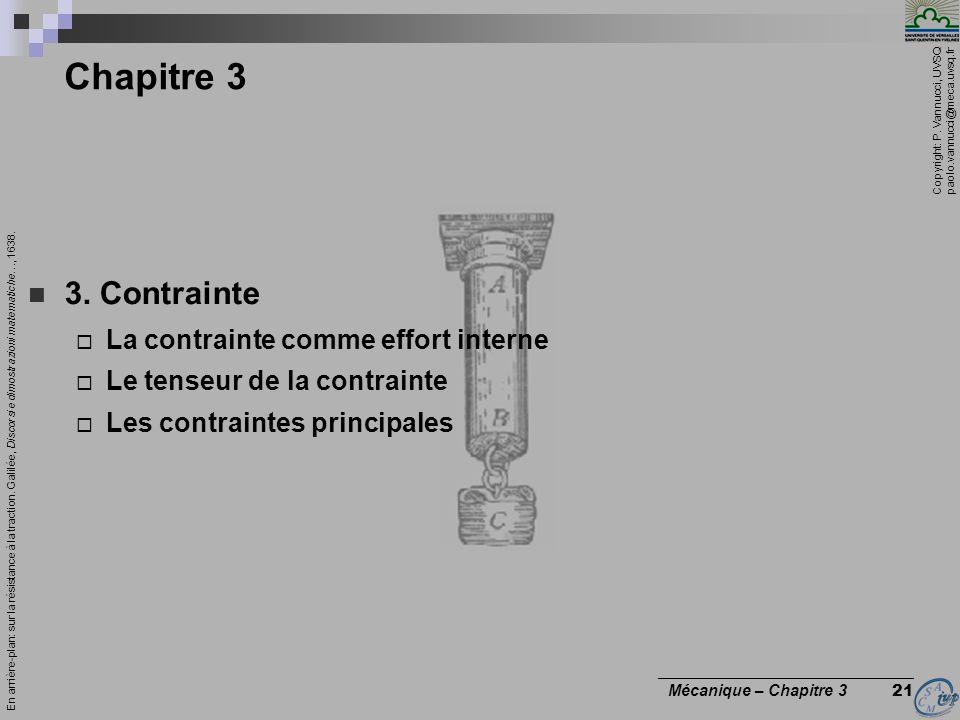 Chapitre 3 3. Contrainte La contrainte comme effort interne
