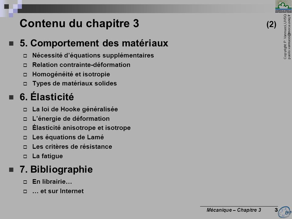 Contenu du chapitre 3 (2) 5. Comportement des matériaux 6. Élasticité