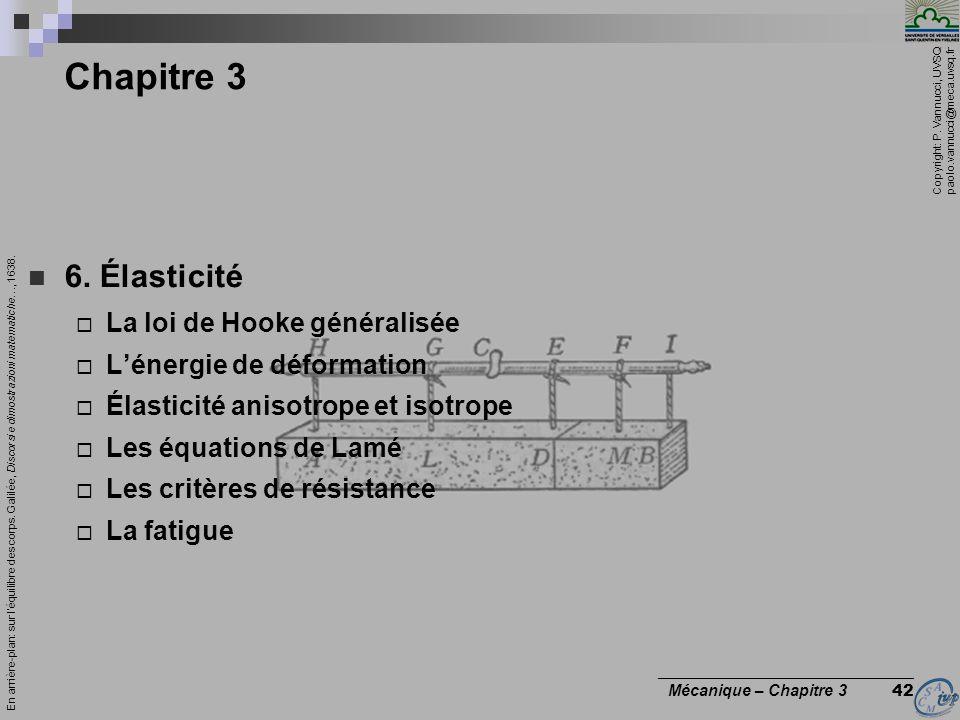Chapitre 3 6. Élasticité La loi de Hooke généralisée