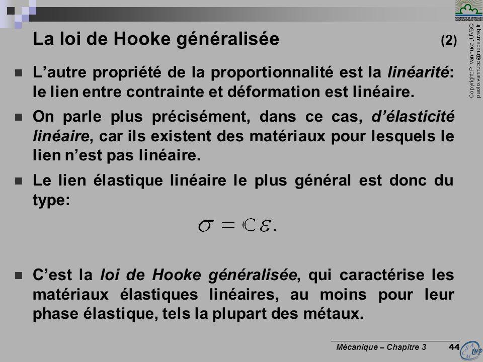 La loi de Hooke généralisée (2)
