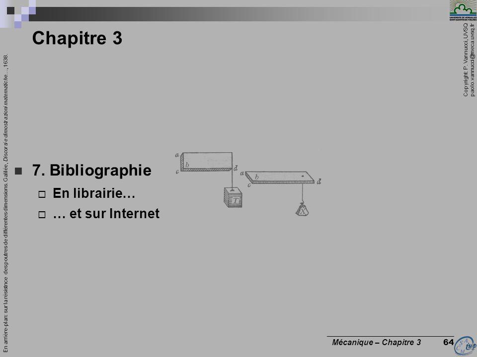 Chapitre 3 7. Bibliographie En librairie… … et sur Internet