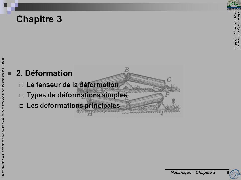 Chapitre 3 2. Déformation Le tenseur de la déformation