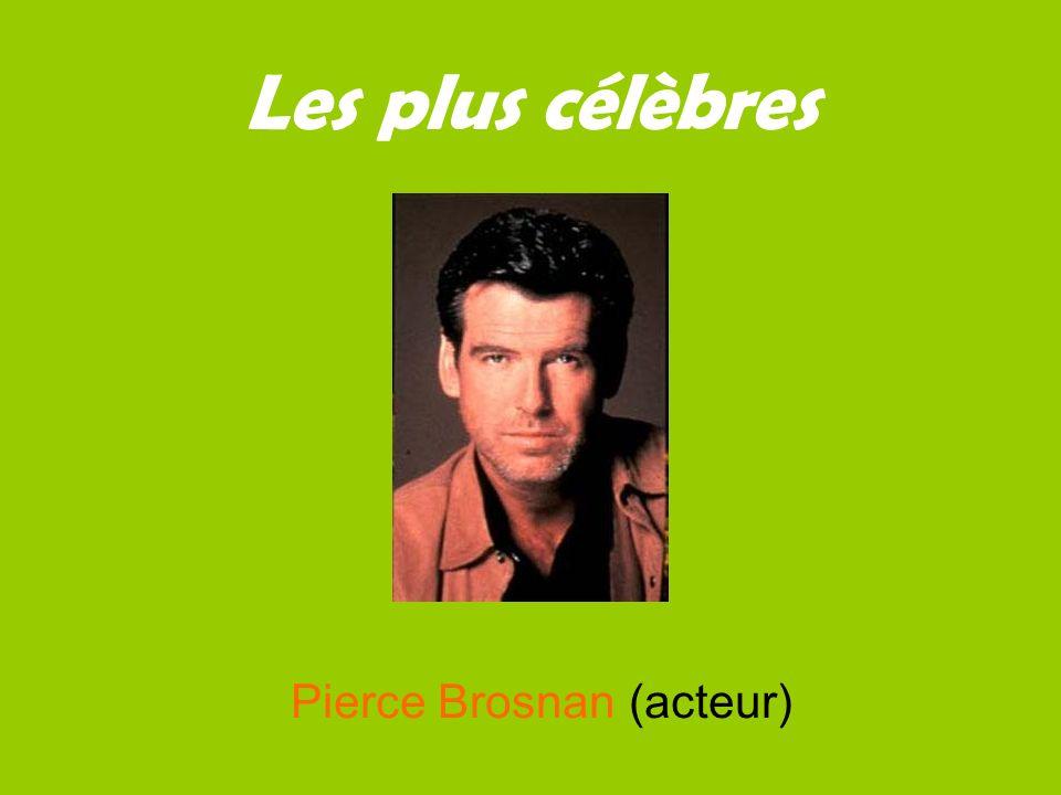 Les plus célèbres Pierce Brosnan (acteur)