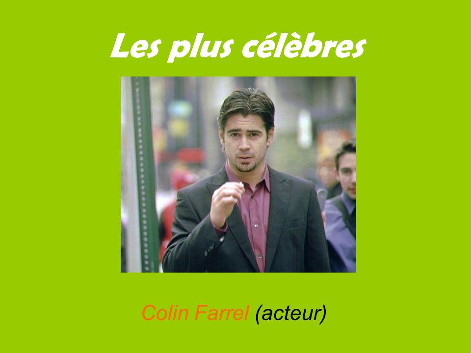 Les plus célèbres Colin Farrel (acteur) Colin Farrel