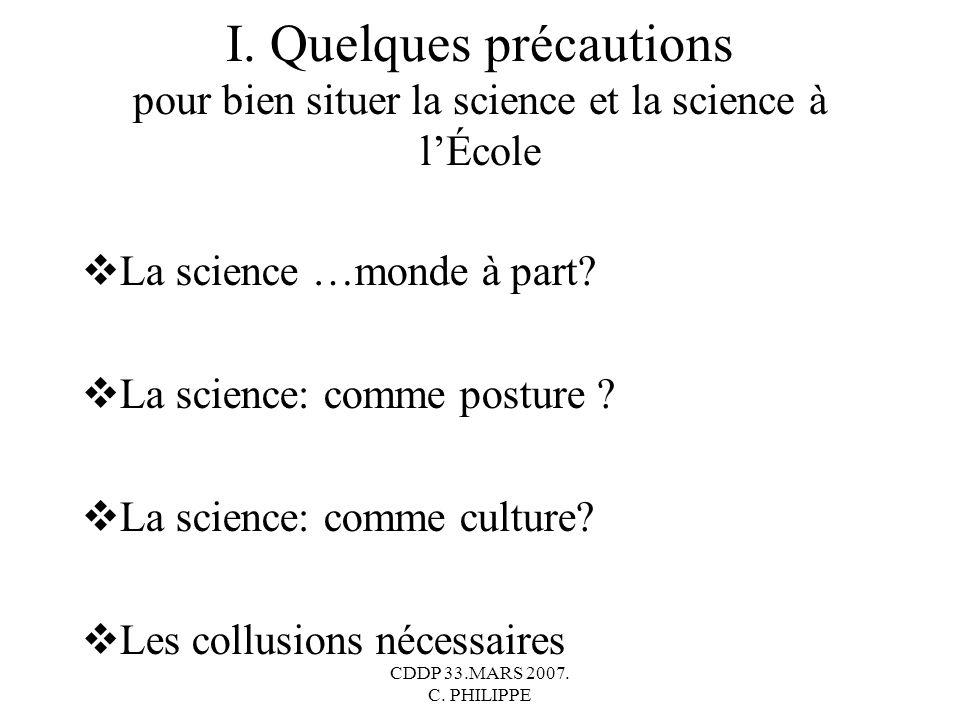 I. Quelques précautions pour bien situer la science et la science à l'École