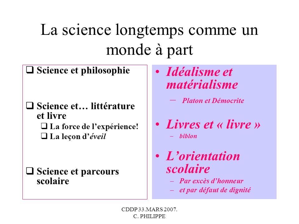 La science longtemps comme un monde à part