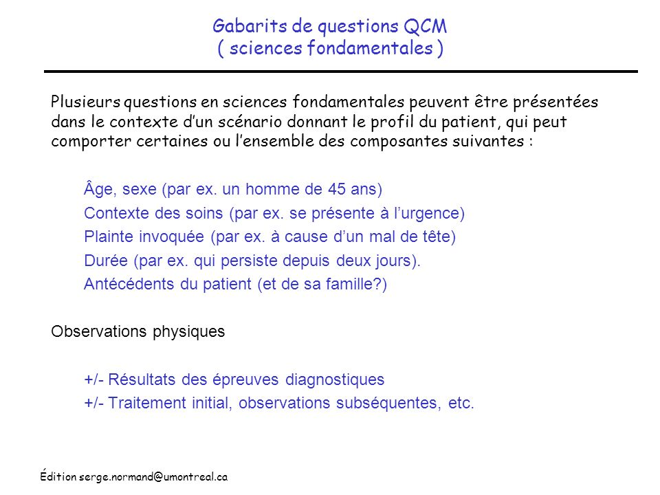 Gabarits de questions QCM ( sciences fondamentales )