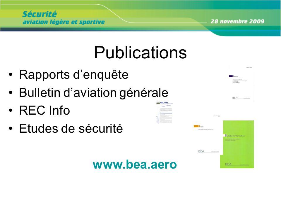 Publications Rapports d'enquête Bulletin d'aviation générale REC Info