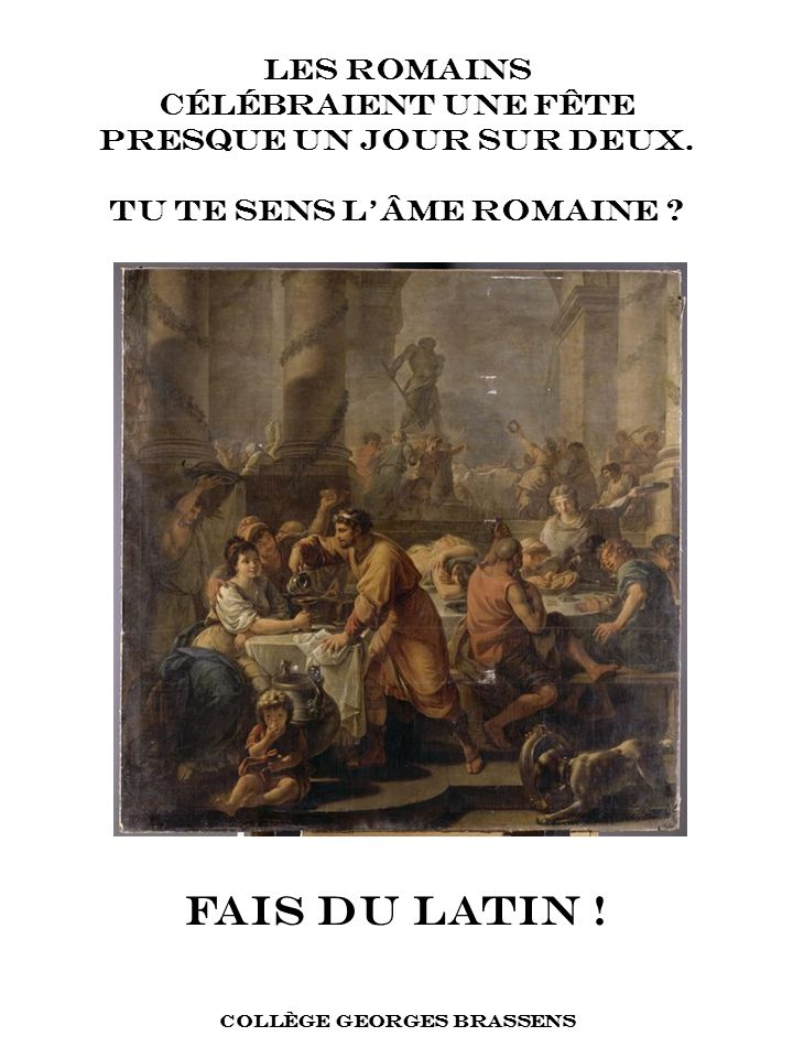 FAIS DU LATIN ! LES ROMAINS CÉLÉBRAIENT UNE FÊTE