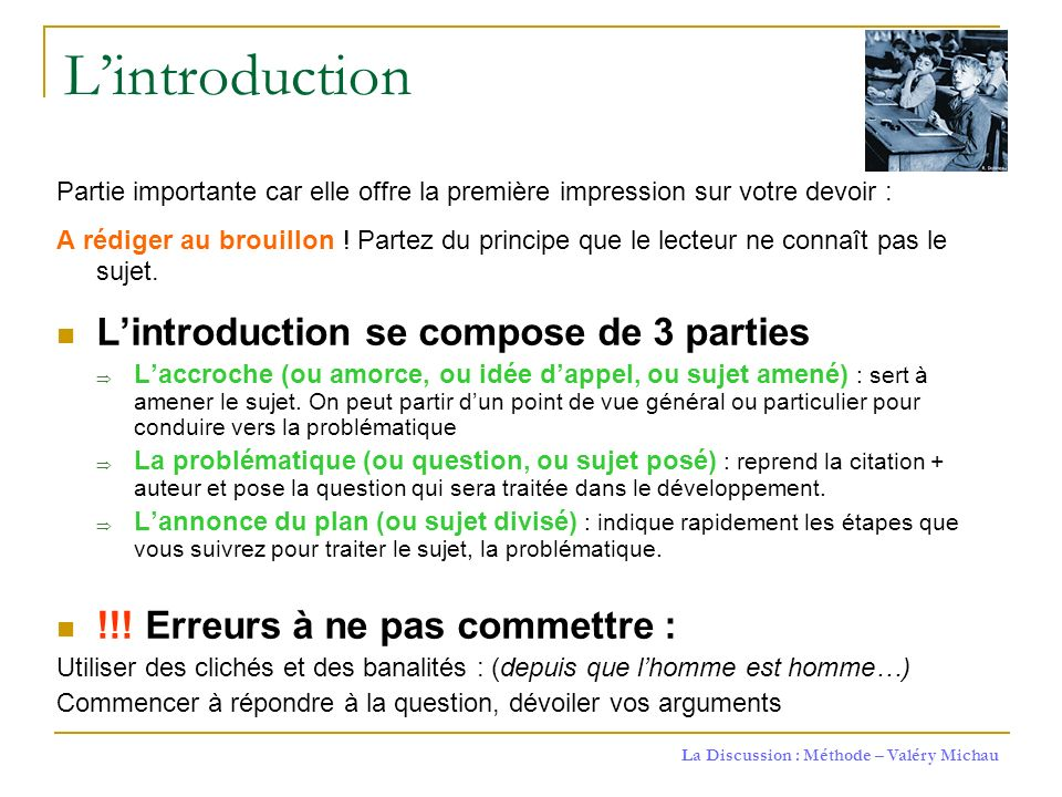 L'introduction L'introduction se compose de 3 parties