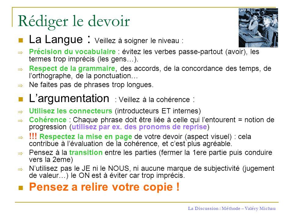 Rédiger le devoir La Langue : Veillez à soigner le niveau :