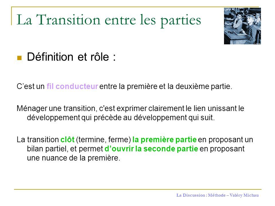 La Transition entre les parties
