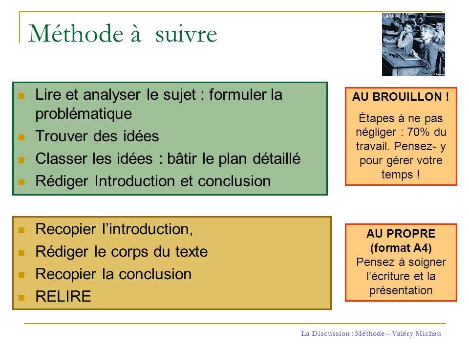 AU PROPRE (format A4) Pensez à soigner l'écriture et la présentation