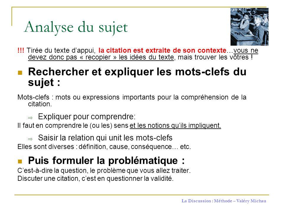 Analyse du sujet Rechercher et expliquer les mots-clefs du sujet :