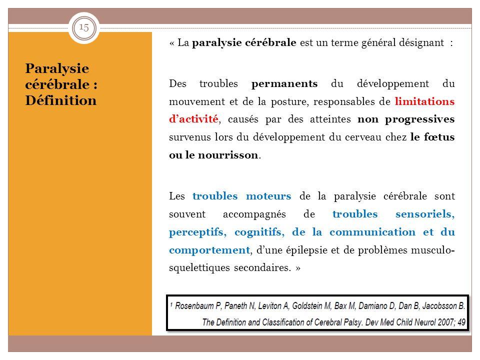Paralysie cérébrale : Définition
