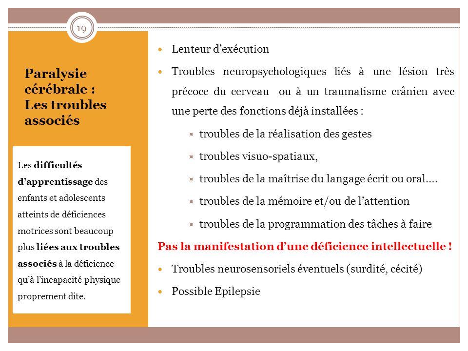 Paralysie cérébrale : Les troubles associés