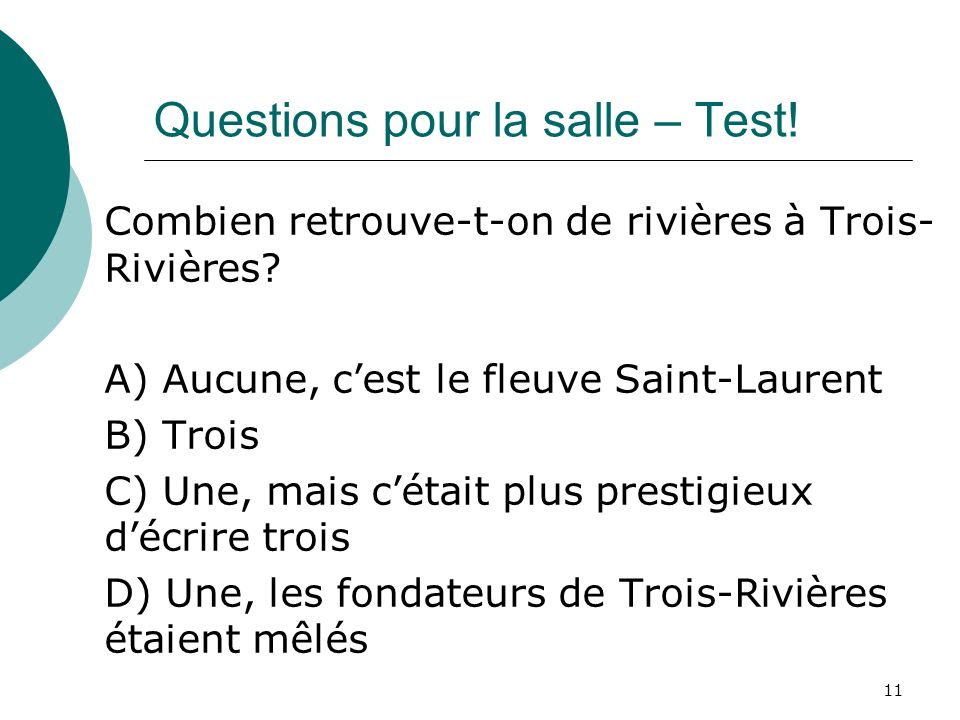 Questions pour la salle – Test!