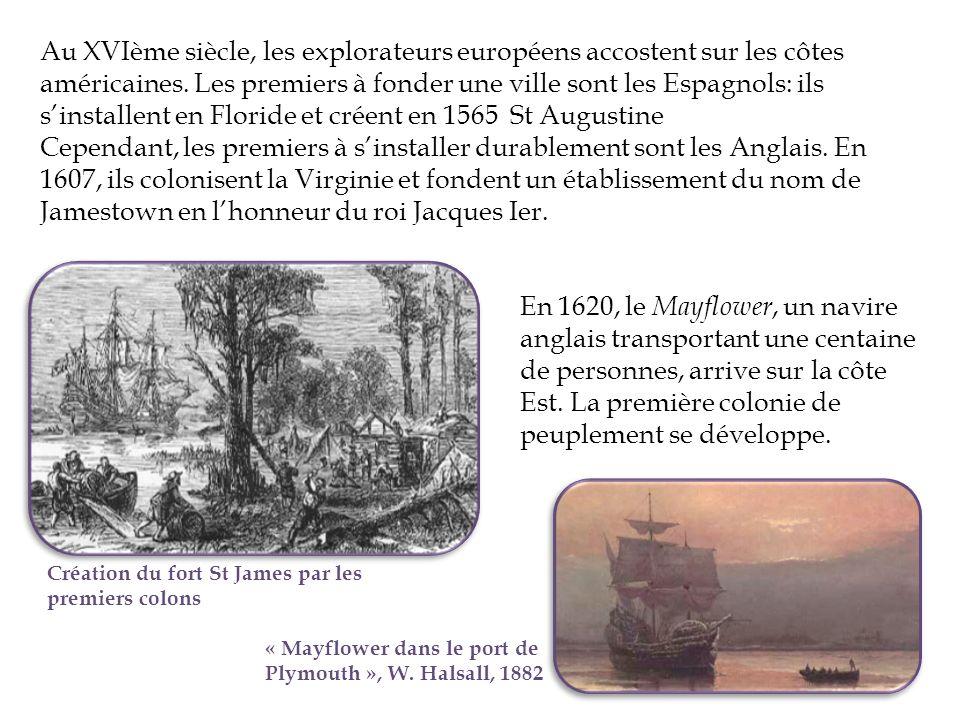 Au XVIème siècle, les explorateurs européens accostent sur les côtes américaines. Les premiers à fonder une ville sont les Espagnols: ils s'installent en Floride et créent en 1565 St Augustine