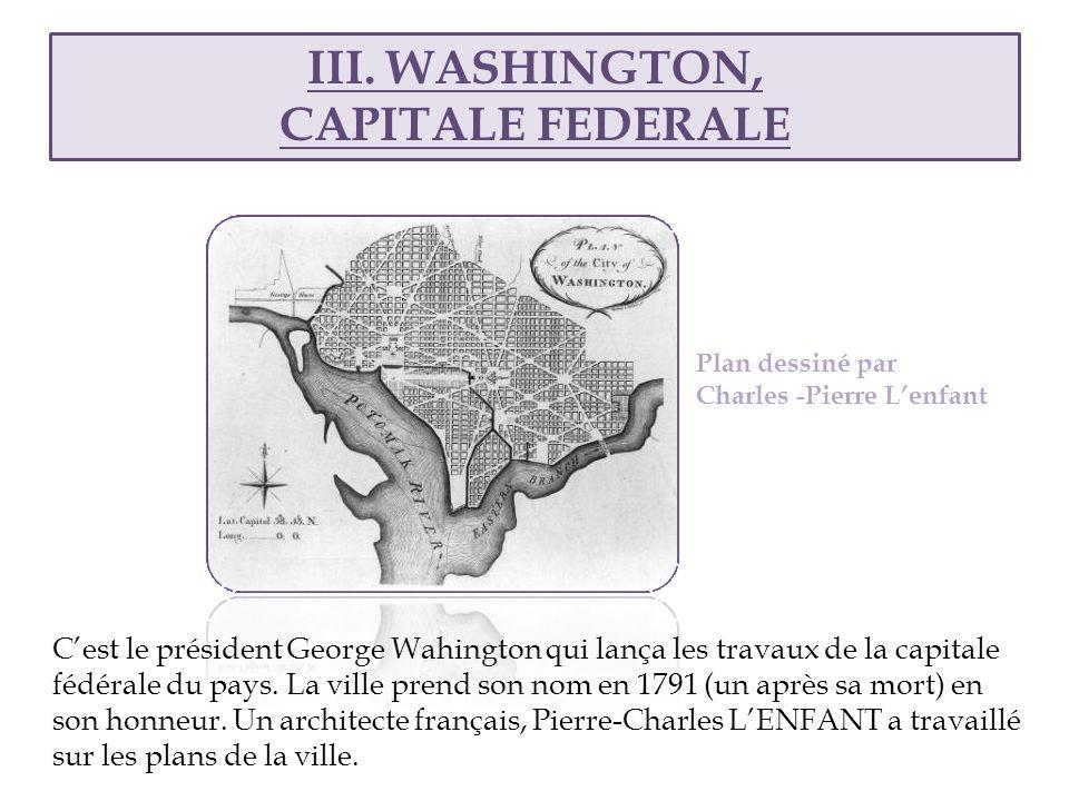 III. WASHINGTON, CAPITALE FEDERALE