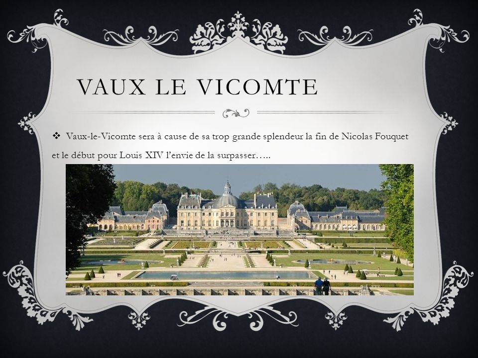 Vaux le Vicomte