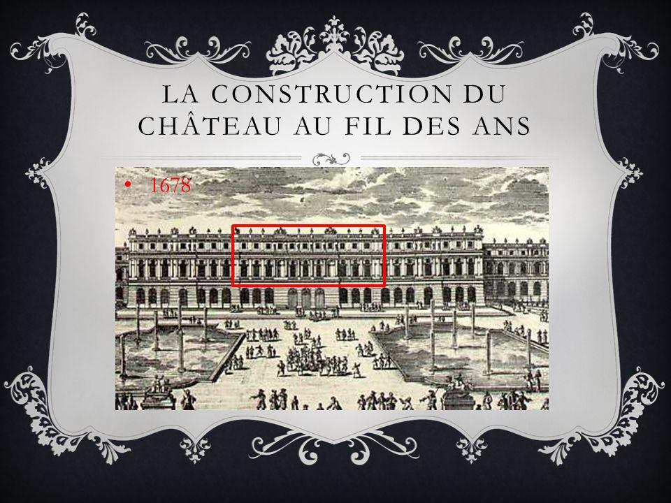 La construction du Château au fil des ans