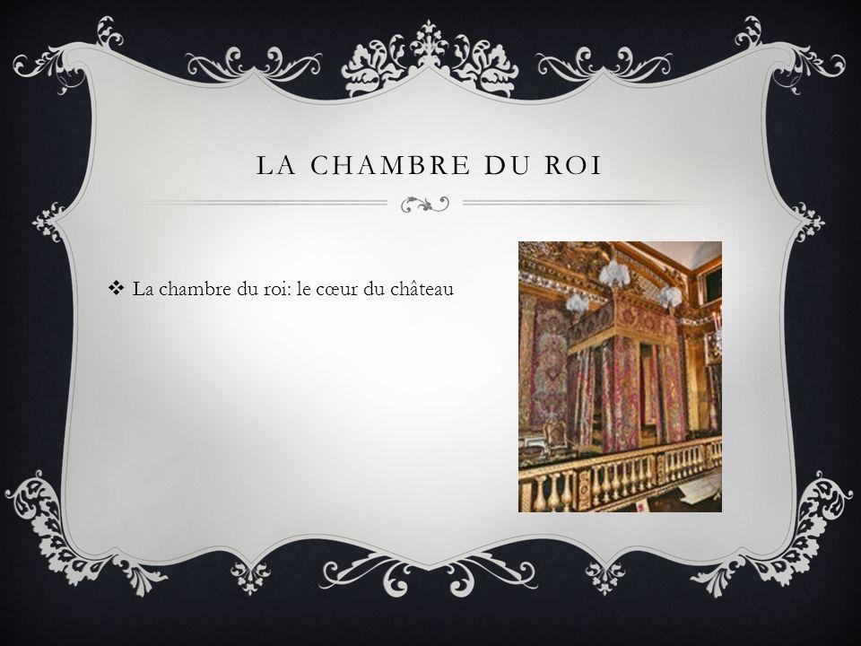 La chambre du roi La chambre du roi: le cœur du château
